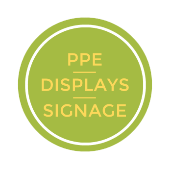 PPE / Displays / Signage